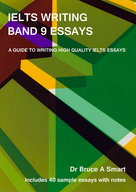 IELTS Writing Band 9 Essays