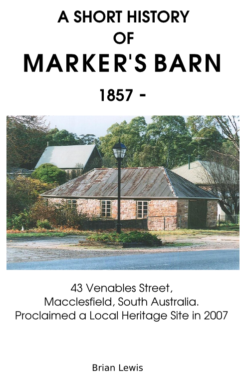 A Short History of Marker's Barn